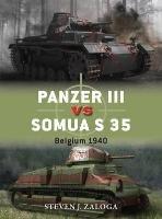 Panzer III vs Somua S 35-Zaloga Steven J., Zaloga Steven