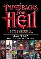 Paperbacks From Hell-Hendrix Grady
