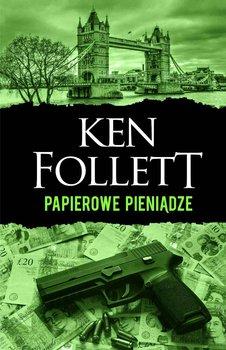 Papierowe pieniądze-Follett Ken