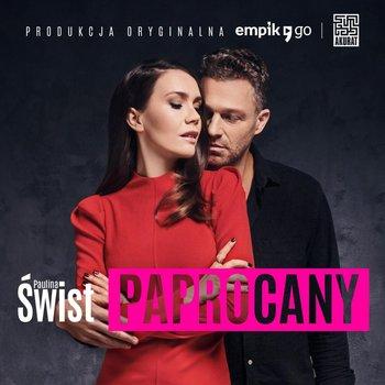 Paprocany - Produkcja Oryginalna-Świst Paulina