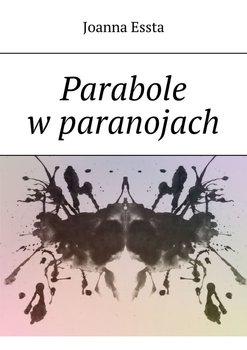 Parabole w paranojach-Essta Joanna