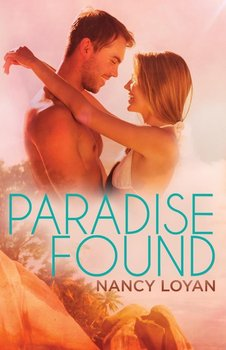 Paradise Found - Loyan Nancy