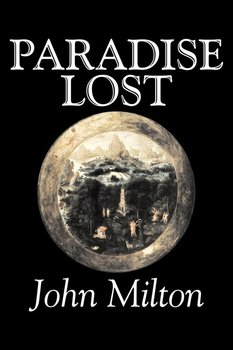 Paradise Lost by John Milton, Poetry, Classics, Literary Collections - Milton John
