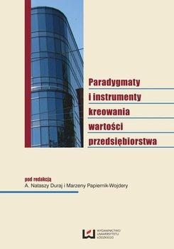 Paradygmaty i instrumenty kreowania wartości przedsiębiorstwa                      (ebook)
