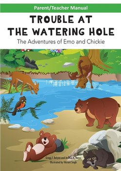 Parent/Teacher Manual for TROUBLE AT THE WATERING HOLE Children's Book-Relyea Gregg F.