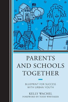 Parents and Schools Together-Wachel Kelly