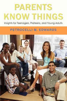 Parents Know Things - Edwards Petrocelli M