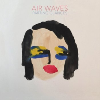 Parting Glances - Air Waves