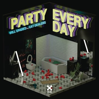Party Everyday-Will Sparks, Cat Dealers