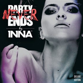 Party Never Ends-Inna