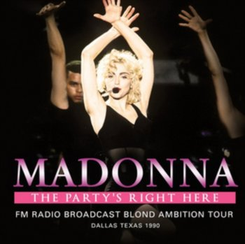 Party's Right Here-Madonna