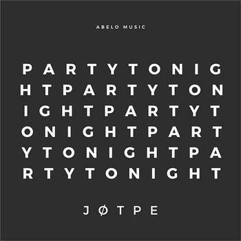 Party Tonight-JØTPE