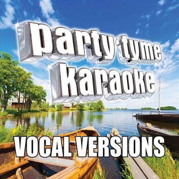 If I Told You (Made Popular By Darius Rucker) - Party Tyme Karaoke