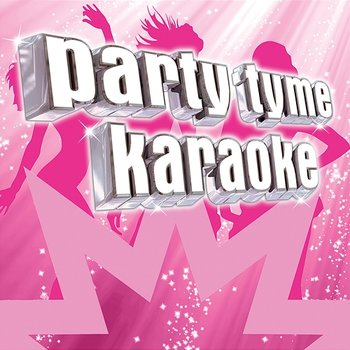 Party Tyme Karaoke - Variety Female Hits 1 - Party Tyme Karaoke