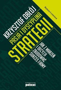 Pasja i dyscyplina strategii-Obłój Krzysztof