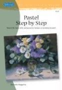 Pastel Step by Step - Baggetta Marla