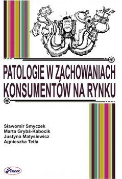 Patologie w zachowaniach konsumentów na rynku                      (ebook)