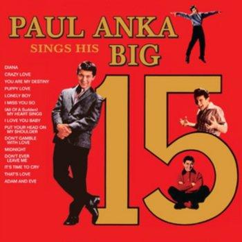 Paul Anka Sings His Big 15-Anka Paul