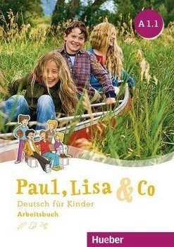 Paul, Lisa & Co A1/1 -  Arbeitsbuch-Bovermann Monika, Georgiakaki Manuela, Zscharlich Renate
