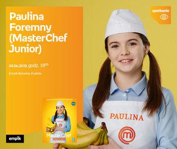 Paulina Foremny | Empik Bonarka