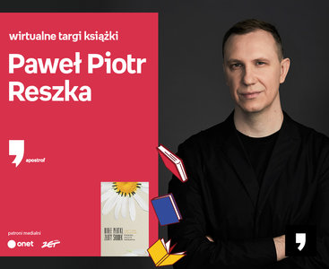 Paweł Piotr Reszka – PRZEDPREMIERA   Wirtualne Targi Książki. Apostrof
