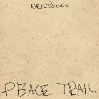 Peace Trail-Young Neil