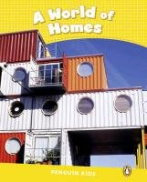 Penguin Kids CLIL. Level 6. A World of Homes-Taylor Nicole