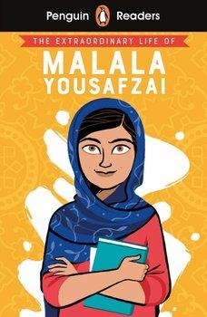 Penguin Readers. Level 2. The Extraordinary Life of Malala Yousafzai-Opracowanie zbiorowe