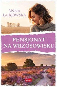 Pensjonat na wrzosowisku-Łajkowska Anna