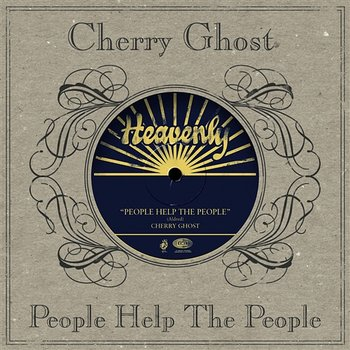 People Help The People-Cherry Ghost