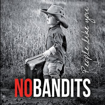 People Like You - NoBandits