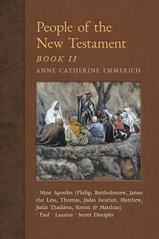 People of the New Testament, Book II - Emmerich Anne Catherine