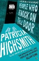 People Who Knock on the Door - Highsmith Patricia