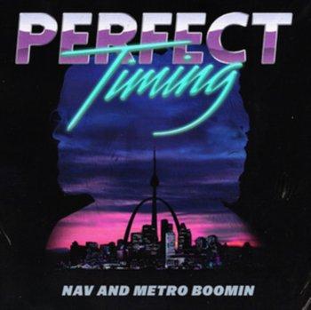 Perfect Timing-NAV, Metro Boomin