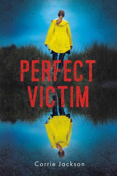 Perfect victim-Jackson Corrie