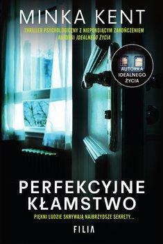 Perfekcyjne kłamstwo-Kent Minka