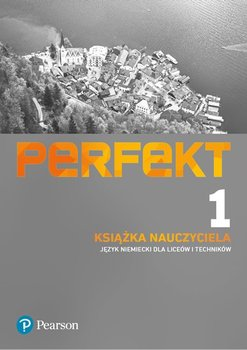 Perfekt 1. Język niemiecki. Liceum i technikum. Książka nauczyciela + CD + kod dostępu do ePanelu-Opracowanie zbiorowe