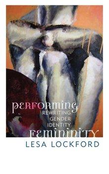 Performing Femininity-Lockford Lesa
