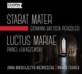 Pergolesi: Stabat Mater - Łukaszewski: Luctus Mariae-Mikołajczyk Anna, Łukaszewski Paweł