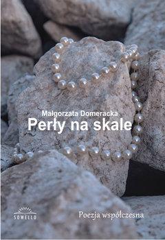 Perły na skale-Domeracka Małgorzata