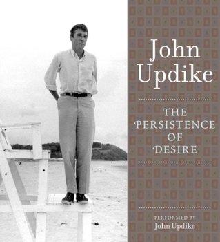 Persistence of Desire-Updike John