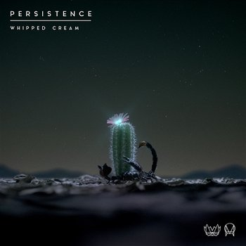 Persistence - Whipped Cream
