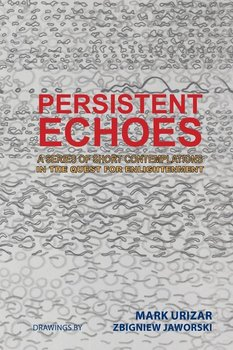 Persistent Echoes - Urizar Mark