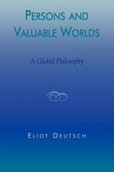 Persons and Valuable Worlds-Deutsch Eliot