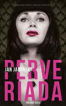 Perveriada -Jamiński Jan