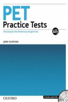 PET - Preliminary English Test . Practice Tests - Quintana Jenny