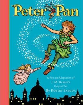 Peter Pan - Sabuda Robert