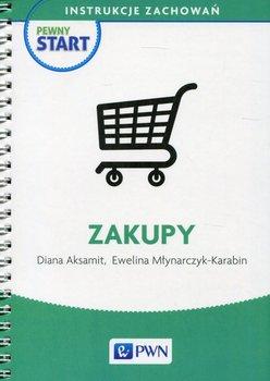Pewny start. Zakupy. Instrukcje zachowań-Aksamit Diana, Młynarczyk-Karabin Ewelina