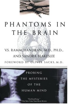 Phantoms in the Brain - Ramachandran V. S.