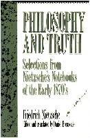 Philosophy And Truth-Nietzsche Friedrich Wilhelm